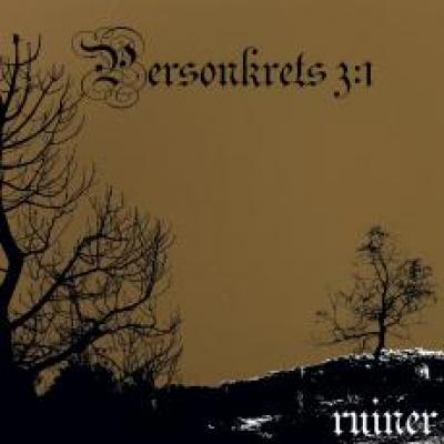 PERSONKRETS 3:1 - Ruiner  EP