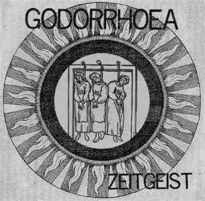 GODORRHOEA - Zeitgeist  EP